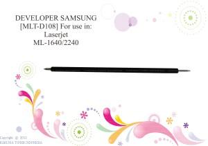 DEVELOPER 2240 [MLT-D108] FOR USE IN LASERJET ML-1640/ML-2240