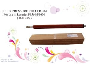 FUSER PRESSURE ROLLER 78A For use in Laserjet P1566/P1606 (BAGUS)