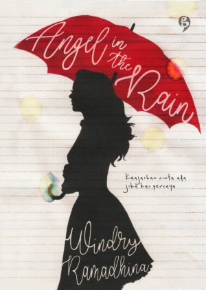 Angel in the Rain - Windry Ramadhina (@windryramadhina)