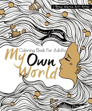 Jual My Own World Coloring Book For Adults Edisi Human Animal