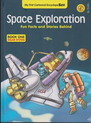 My First Cartoonal Encyclope Bee : Space Exploration (Book One)