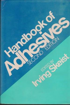 Handbook Of Adhesives Second Edition