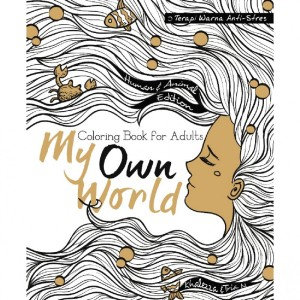 COLORING BOOK FOR ADULTS MY OWN WORLDPETRA TOGAMASFREE SAMPUL