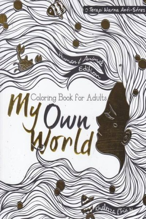 Jual My Own World Coloring Book For Adul By Khalezza