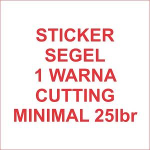 Stiker segel Garansi 1warna dg cutting (bahan pecah telur) #25lbr