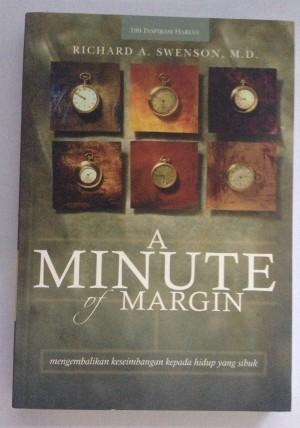 A Minute of Margin - Richard A. Swenson, M.D.