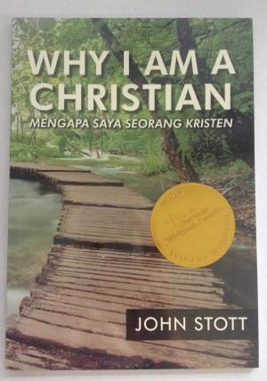 Why I Am A Christian - John Stott