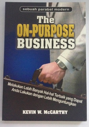 The On Purpose Business - Kevin W. McCarthy