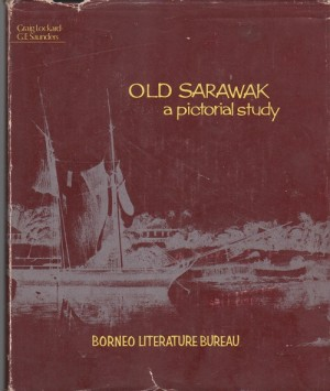 Old Sarawak A Pictorial Study