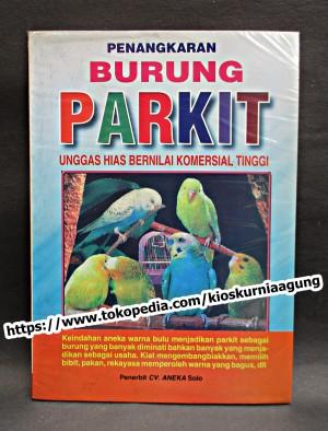 penangkaran burung parkit - unggas hias bernilai komersial tinggi