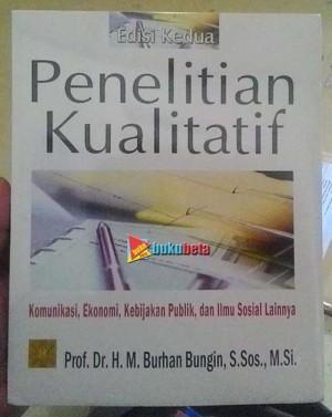 Penelitian Kualitatif, Komunikasi, Ekonomi, Kebijakan P Limited