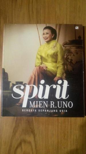 Spirit Mien R. Uno (Indonesian Edition)