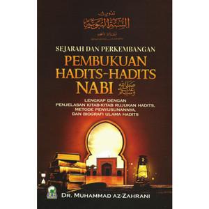 Buku Sejarah Dan Perkembangan Pembukuan Hadits-Hadits Nabi - Darul Haq