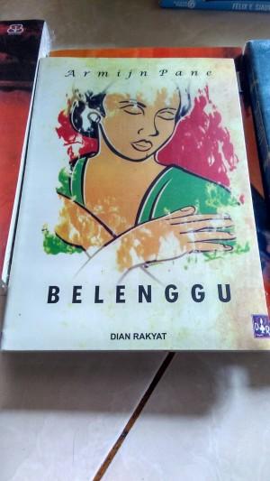 Novel ( BELENGGU ) by DIAN RAKYAT