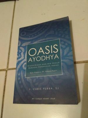 OASIS AYODHYA by Y. CHRIS PURBA, SJ