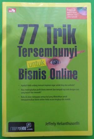 """Buku """" 77 Trik Tersembunyi Untuk Bisnis Online """" + CD pendukung"""