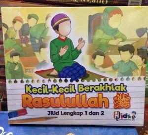 Buku Anak Kecil-Kecil Berakhlak Rasulullah