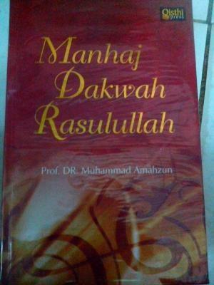 Buku Manhaj Dakwah Rasulullah - Qisthi Press
