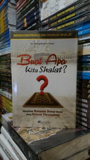 BUAT APA KITA SHOLAT ? penerbit Maghfirah HC