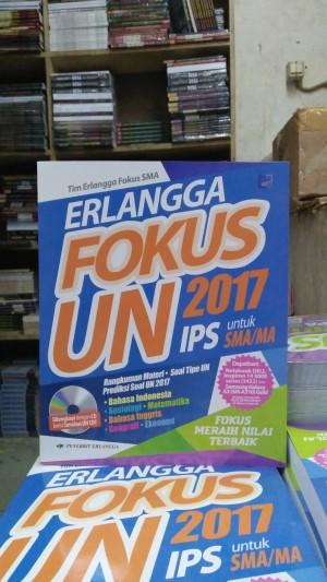 FOKUS UN SMA /MA IPS TAHUN 2017 +CD Penerbit ERLANGGA