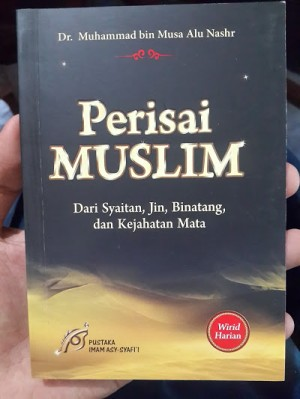 Buku Perisai Muslim Dari Syaitan Jin Binatang Kejahatan Mata