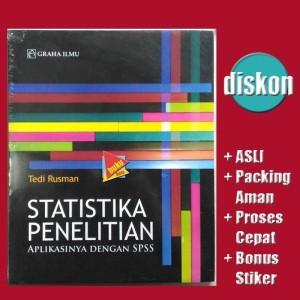 Statistika Penelitian, Aplikasinya dengan SPSS - Tedi R Diskon
