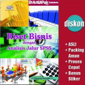 Riset Bisnis dengan Analisis Jalur SPSS - Danang Sunyot Limited