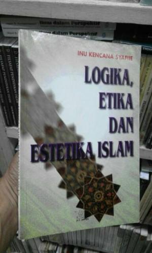 Logika Etika dan Estetika Islam