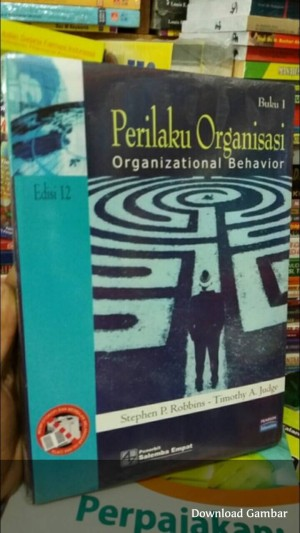 Perilaku Organisasi edisi 12 Jilid 1 by Stephen P. Robin