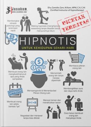 Hipnotis : Untuk Kehidupan Sehari-Hari