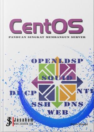 CentOS : Panduan Singkat Membangun Server Home Buku CentOS