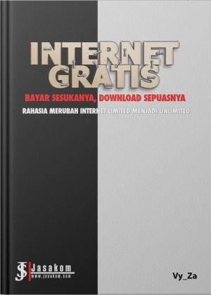 Internet Gratis : Bayar Sesukanya, Download Sepuasnya