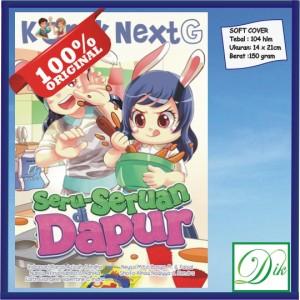 Buku Cerita Anak Kkpk Komik Next G Seru Seruan Di Dapur