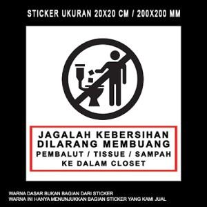 Sticker Jagalah Kebersihan Closet Toilet