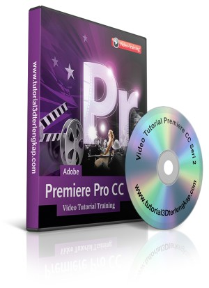 Video Tutorial Mastering Adobe Premiere CC 2018 Seri 2
