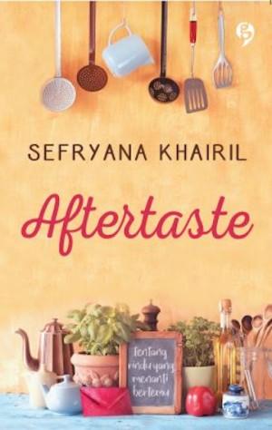 Aftertaste - Sefryana Khairil - @sefryanakhairil - GagasMedia