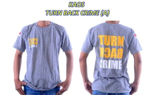 Baju - Kaos - Tshirt - TURN BACK CRIME - Tangan Pendek