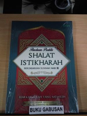 BUKU PANDUAN PRAKTIS SHALAT ISTIKHARAH ORI r5