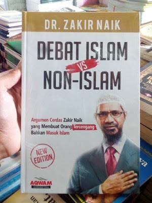 Buku Debat Islam Vs Non Islam - Dr. Zakir Naik