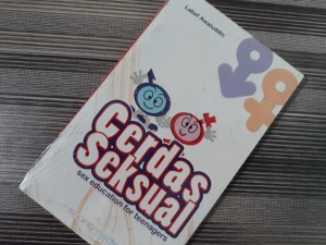 Buku Cerdas S*ksual : S*x Education For Teenagers