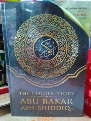 The Golden Story of Abu Bakar Ash-Shiddiq