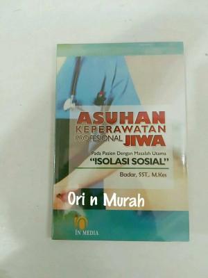 ASUHAN KEPERAWATAN PROFESIONAL JIWA