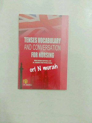TENSES VOCABULARY AND CONVERSATION FOR NURSING