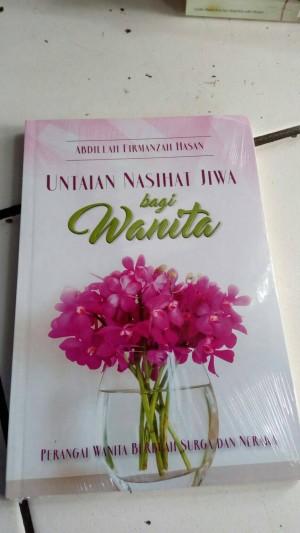 Buku UNTAIAN NASIHAT JIWA BAGI WANITA