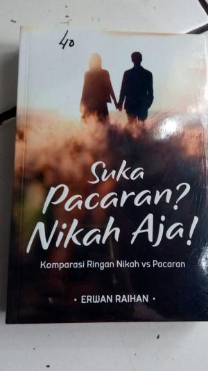 Buku SUKA PACARAN???NIKAH AJA!