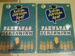 Kuliah Jurusan Apa? Fakultas Pertanian(Soft Cover) oleh Ida Fauziah