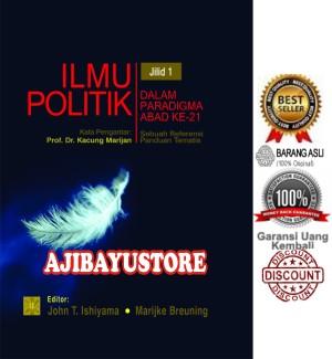 ILMU POLITIK DALAM PARADIGMA ABAD KE 21 Jilid 1 John T Ishiyama Kencan