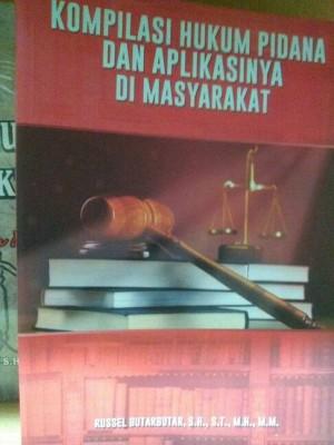 Kompilasi Hukum Pidana Dan Aplikasinya Di Masyarakat