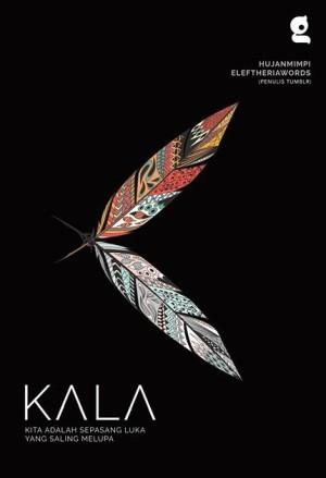 Kala - Hujanmimpi &Eleftheriawords