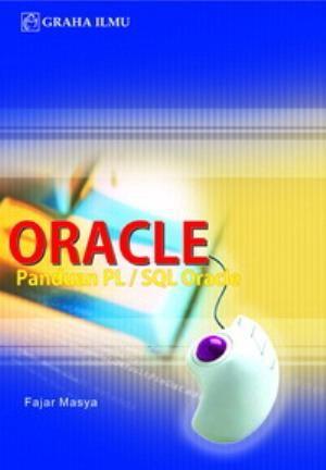 Oracle Panduan PL/SQL Oracle (Fajar Masya) - Graha Ilmu